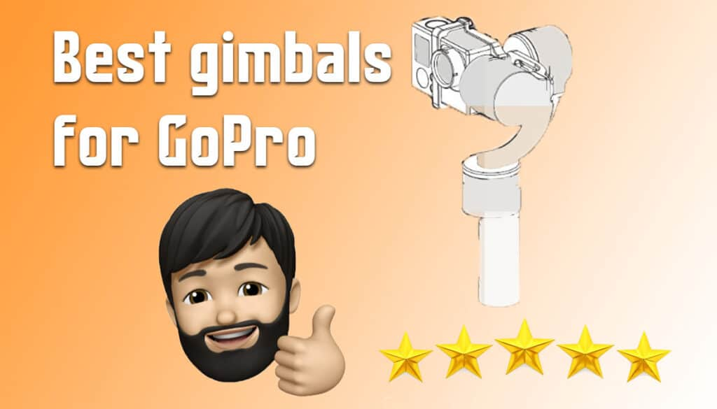 best-gimbals-for-gopro